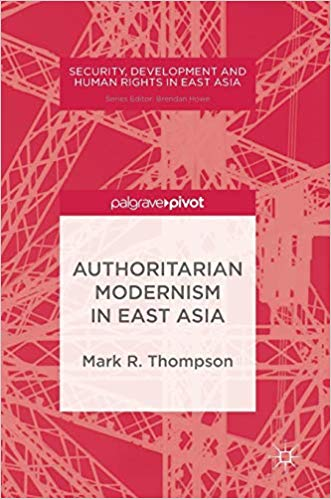 Authoritarian Modernism in East Asia