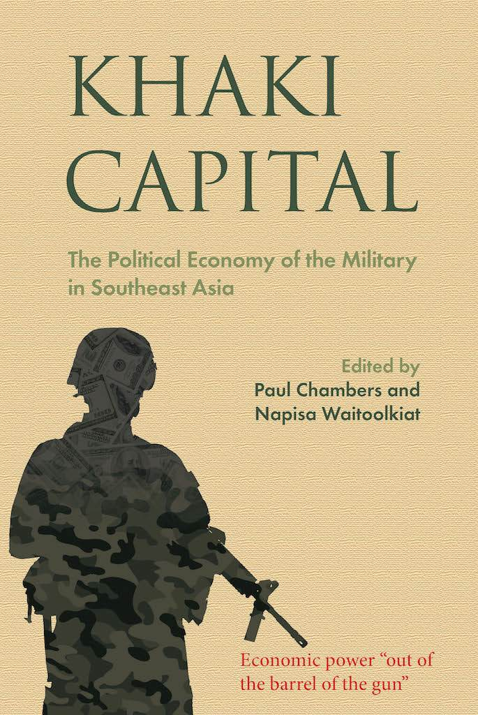 KRSEA REVIEW-Khaki-Capital--The-Political-Economy-of-the-Military-in-Southeast-Asia