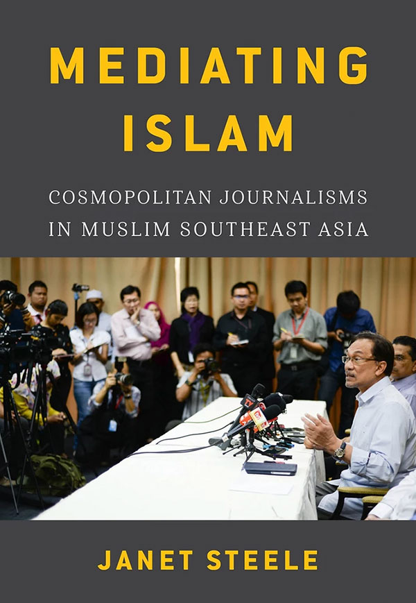 Mediating Islam- Cosmopolitan Journalisms in Muslim Southeast Asia cover KRSEA