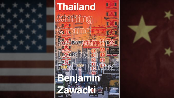 Review– Thailand: Shifting Ground between the US and a