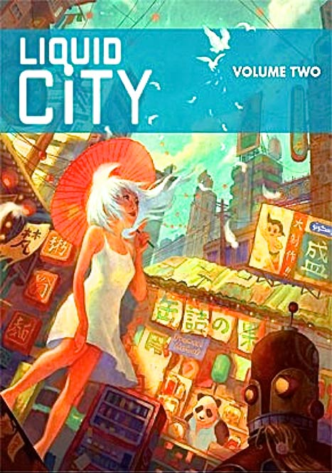 Liquid City 2, edited by Sonny Liew and Cheng Tju Lim