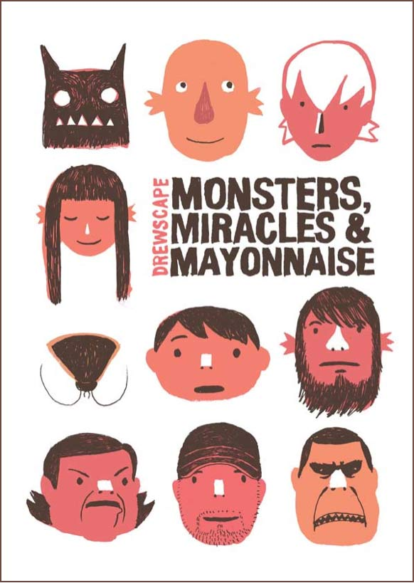 Monsters, Miracle and Mayonnaise by Andrew Tan