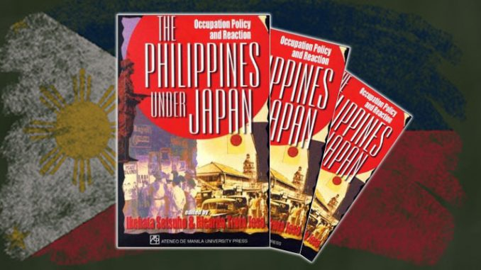 Review— The Philippines Under Japan: Occupation Policy and