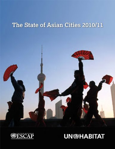 UN-HABITAT, The State of Asian Cities 2010/2011: Poverty and Inequality in Cities